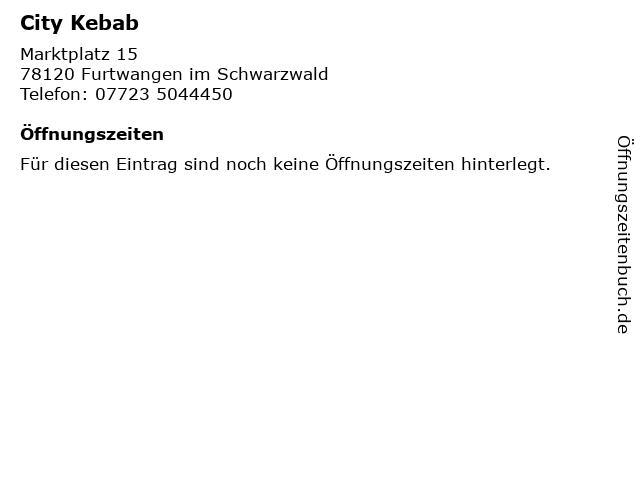 City Kebab in Furtwangen im Schwarzwald: Adresse und Öffnungszeiten
