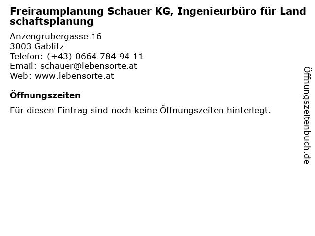 Freiraumplanung Schauer KG, Ingenieurbüro für Landschaftsplanung in Gablitz: Adresse und Öffnungszeiten