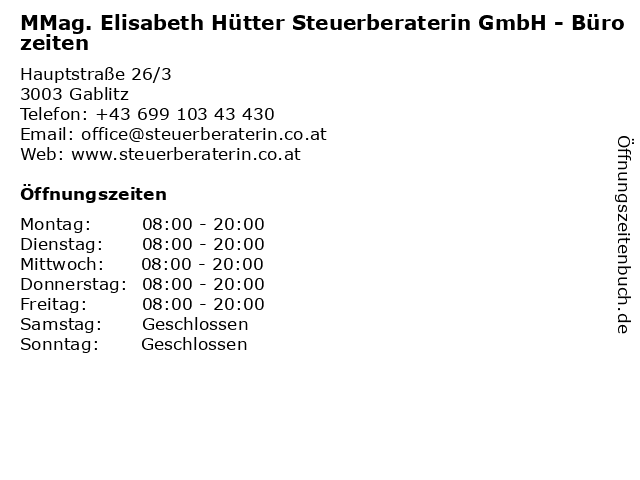 MMag. Elisabeth Hütter Steuerberaterin GmbH - Bürozeiten in Gablitz: Adresse und Öffnungszeiten