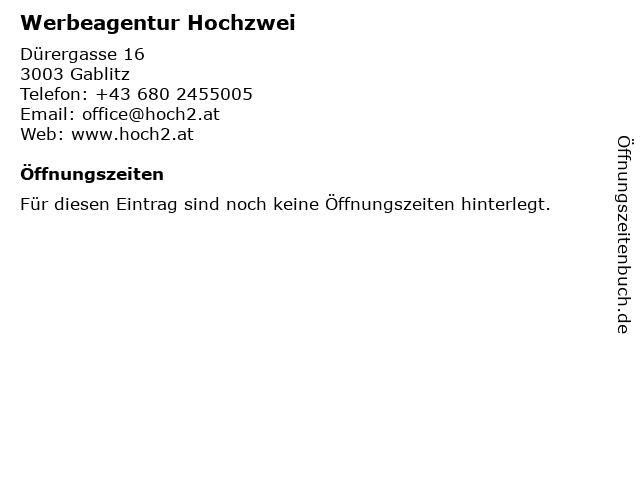 Werbeagentur Hochzwei in Gablitz: Adresse und Öffnungszeiten