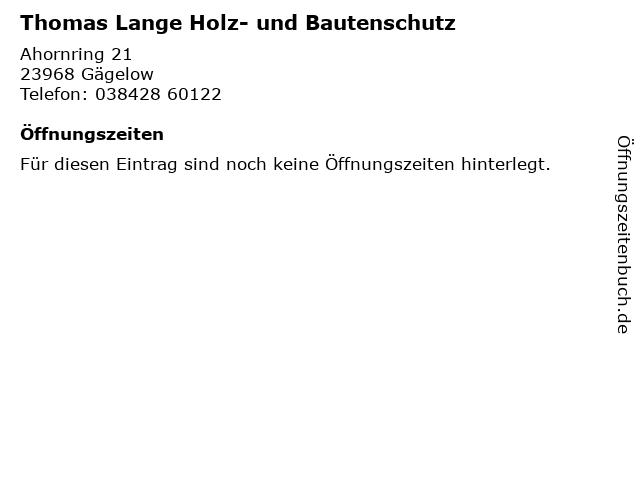 Thomas Lange Holz- und Bautenschutz in Gägelow: Adresse und Öffnungszeiten