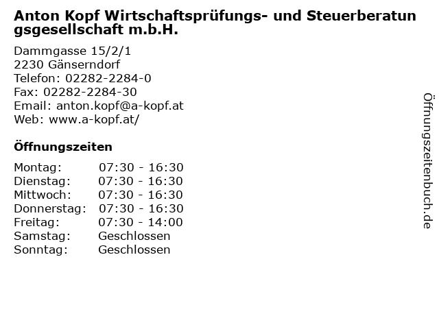 Anton Kopf Wirtschaftsprüfungs- und Steuerberatungsgesellschaft m.b.H. in Gänserndorf: Adresse und Öffnungszeiten