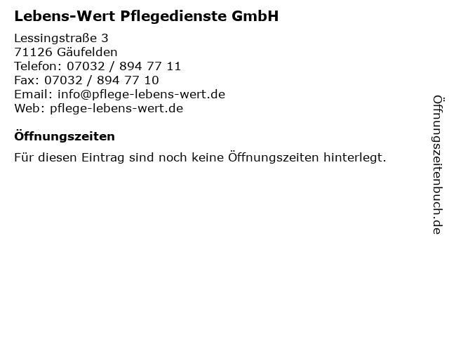 Lebens-Wert Pflegedienste GmbH in Gäufelden: Adresse und Öffnungszeiten