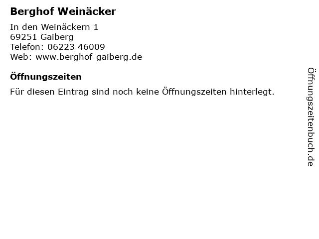 Berghof Weinäcker in Gaiberg: Adresse und Öffnungszeiten