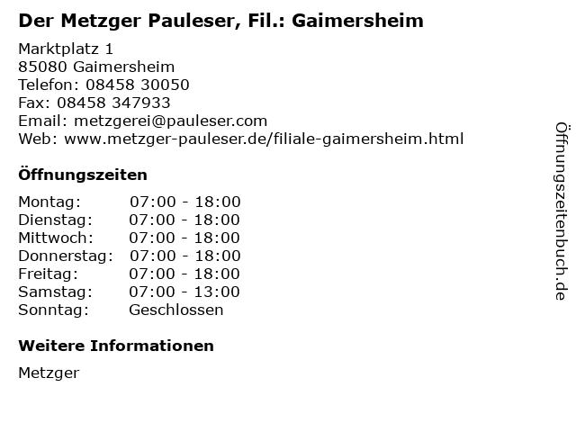 Der Metzger Pauleser, Fil.: Gaimersheim in Gaimersheim: Adresse und Öffnungszeiten