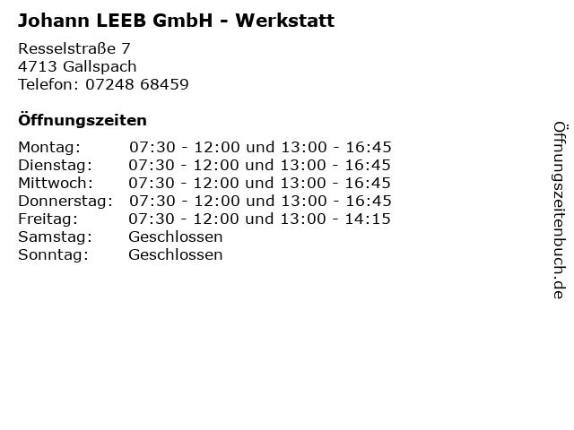 Johann LEEB GmbH - Werkstatt in Gallspach: Adresse und Öffnungszeiten