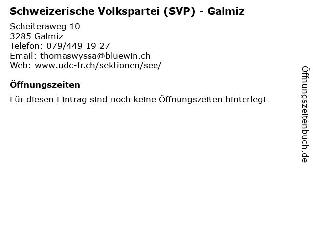 Schweizerische Volkspartei (SVP) - Galmiz in Galmiz: Adresse und Öffnungszeiten