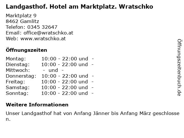 Landgasthof. Hotel am Marktplatz. Wratschko in Gamlitz: Adresse und Öffnungszeiten