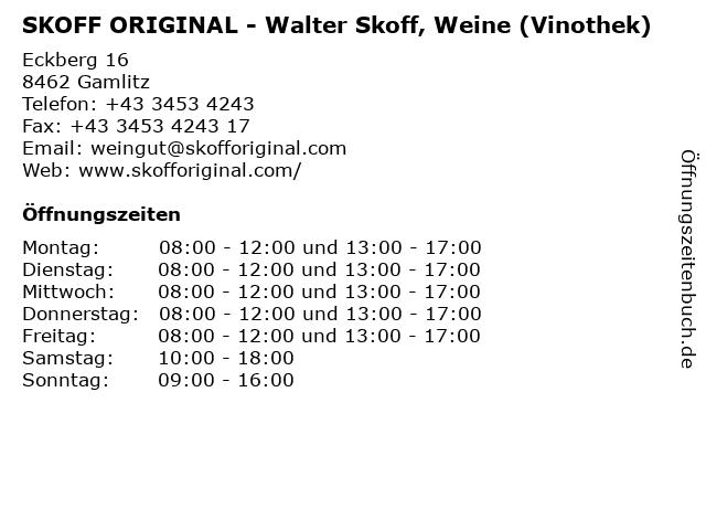 SKOFF ORIGINAL - Walter Skoff, Weine (Vinothek) in Gamlitz: Adresse und Öffnungszeiten