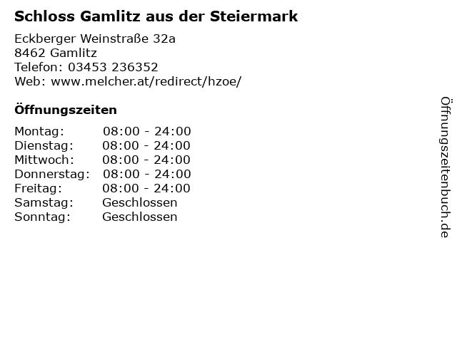 Schloss Gamlitz aus der Steiermark in Gamlitz: Adresse und Öffnungszeiten