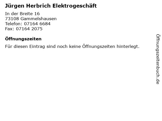 Jürgen Herbrich Elektrogeschäft in Gammelshausen: Adresse und Öffnungszeiten