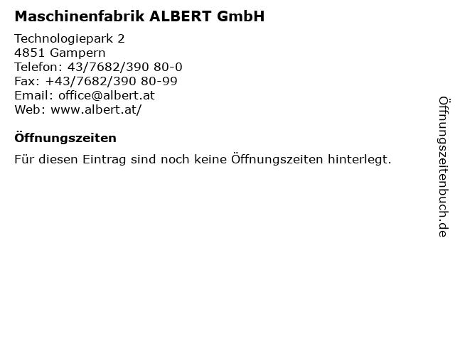 Maschinenfabrik ALBERT GmbH in Gampern: Adresse und Öffnungszeiten