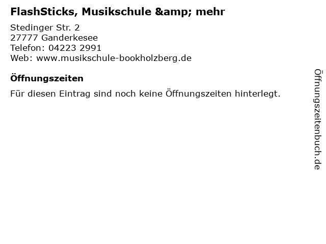 FlashSticks, Musikschule & mehr in Ganderkesee: Adresse und Öffnungszeiten