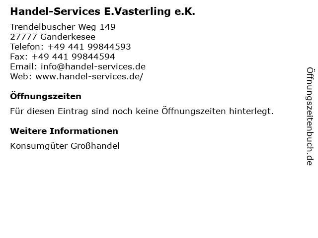 Handel-Services E.Vasterling e.K. in Ganderkesee: Adresse und Öffnungszeiten