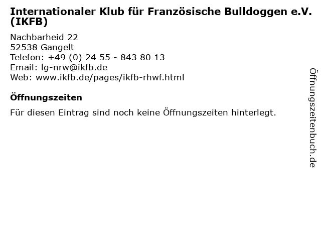 Internationaler Klub für Französische Bulldoggen e.V. (IKFB) in Gangelt: Adresse und Öffnungszeiten