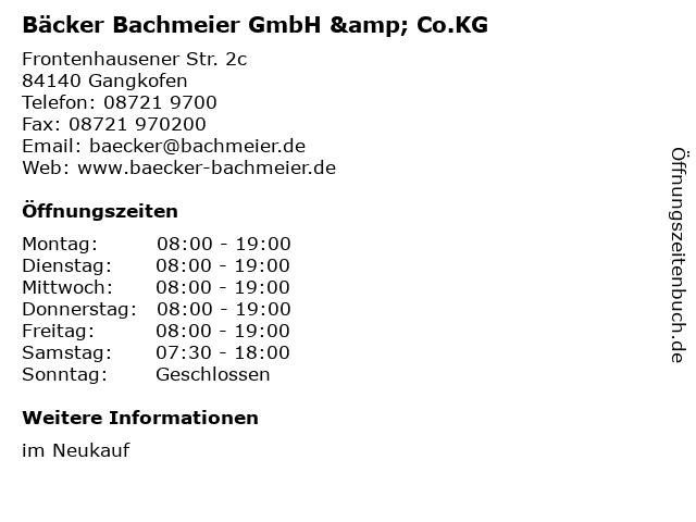 Bäcker Bachmeier GmbH & Co.KG in Gangkofen: Adresse und Öffnungszeiten