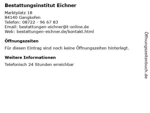 Bestattungsinstitut Eichner in Gangkofen: Adresse und Öffnungszeiten
