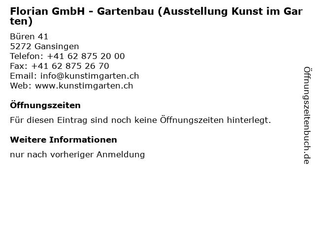 Florian GmbH - Gartenbau (Ausstellung Kunst im Garten) in Gansingen: Adresse und Öffnungszeiten