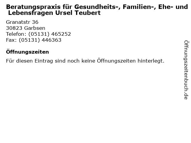 Beratungspraxis für Gesundheits-, Familien-, Ehe- und Lebensfragen Ursel Teubert in Garbsen: Adresse und Öffnungszeiten