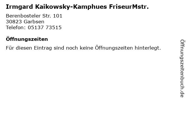 Irmgard Kaikowsky-Kamphues FriseurMstr. in Garbsen: Adresse und Öffnungszeiten