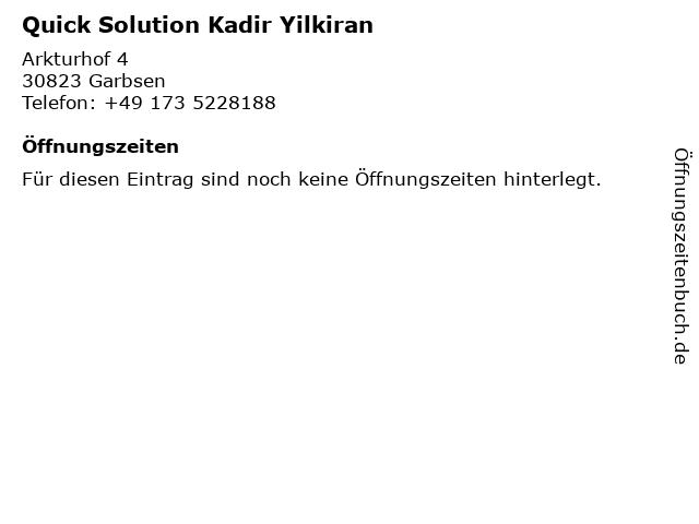 Quick Solution Kadir Yilkiran in Garbsen: Adresse und Öffnungszeiten
