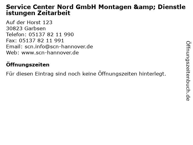 Service Center Nord GmbH Montagen & Dienstleistungen Zeitarbeit in Garbsen: Adresse und Öffnungszeiten