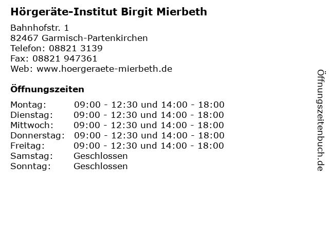 Hörgeräte-Institut Birgit Mierbeth in Garmisch-Partenkirchen: Adresse und Öffnungszeiten