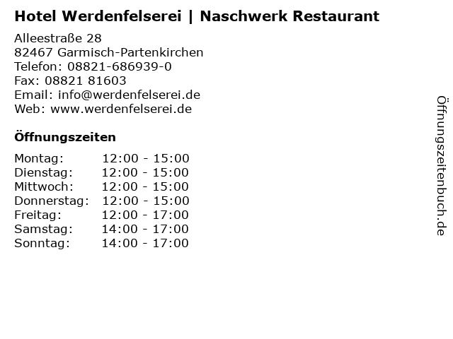 Hotel Werdenfelserei   Naschwerk Restaurant in Garmisch-Partenkirchen: Adresse und Öffnungszeiten
