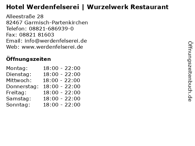 Hotel Werdenfelserei   Wurzelwerk Restaurant in Garmisch-Partenkirchen: Adresse und Öffnungszeiten