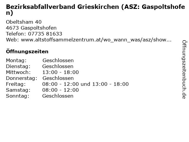 Bezirksabfallverband Grieskirchen (ASZ: Gaspoltshofen) in Gaspoltshofen: Adresse und Öffnungszeiten