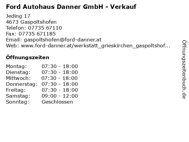Ford Autohaus Danner GmbH - Verkauf in Gaspoltshofen: Adresse und Öffnungszeiten