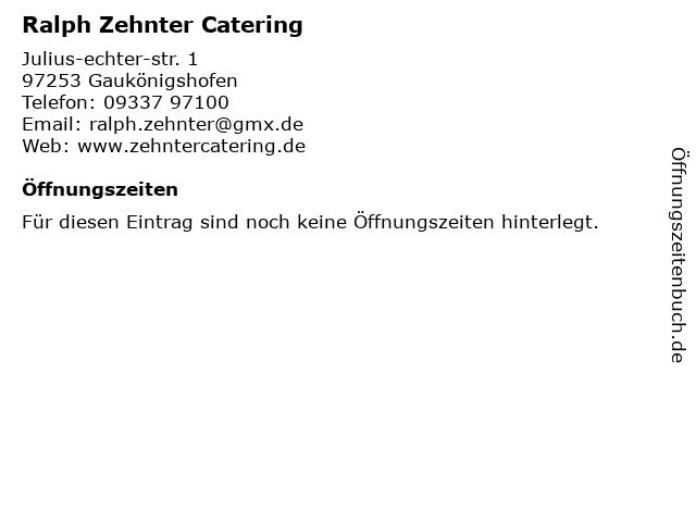 Ralph Zehnter Catering in Gaukönigshofen: Adresse und Öffnungszeiten