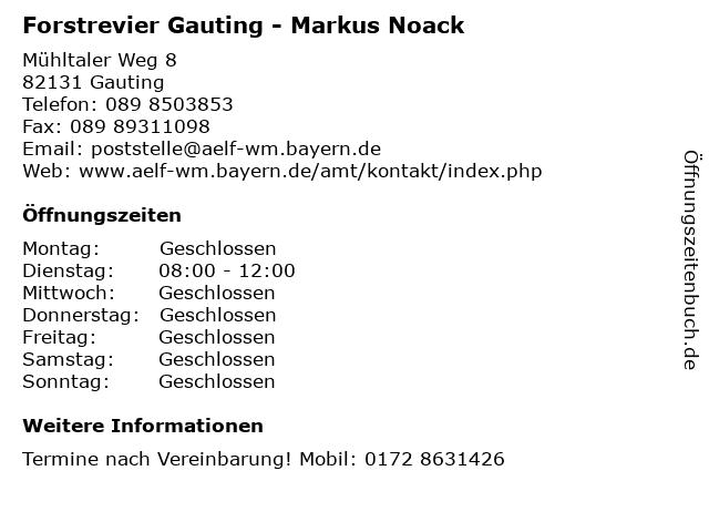 Forstrevier Gauting - Markus Noack in Gauting: Adresse und Öffnungszeiten