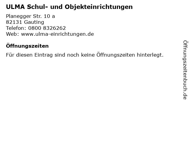 ULMA Schul- und Objekteinrichtungen in Gauting: Adresse und Öffnungszeiten