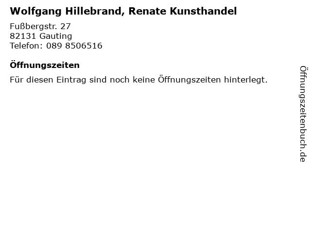 Wolfgang Hillebrand, Renate Kunsthandel in Gauting: Adresse und Öffnungszeiten