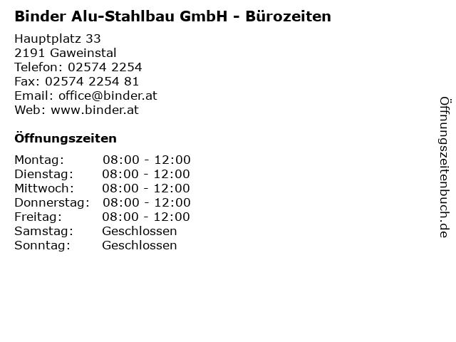 Binder Alu-Stahlbau GmbH - Bürozeiten in Gaweinstal: Adresse und Öffnungszeiten