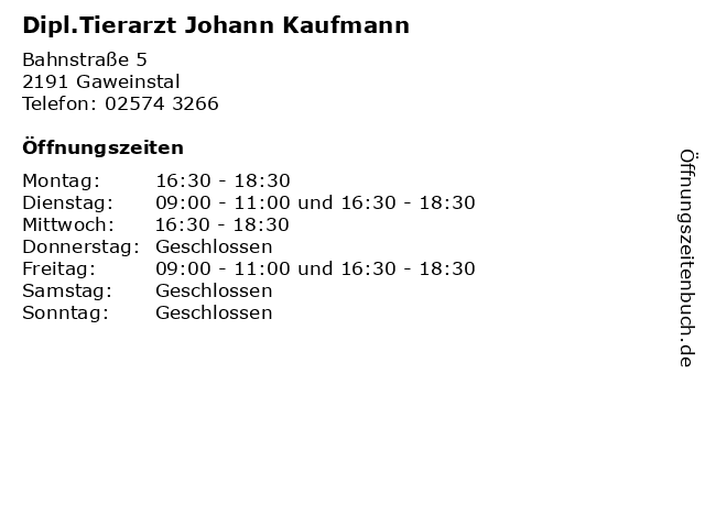 Dipl.Tierarzt Johann Kaufmann in Gaweinstal: Adresse und Öffnungszeiten
