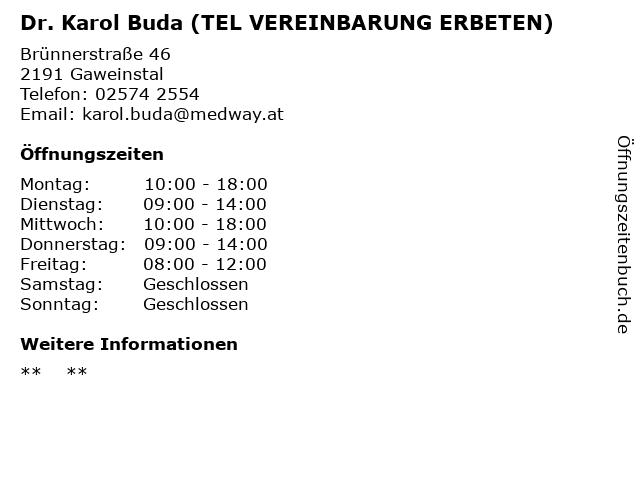 Dr. Karol Buda (TEL VEREINBARUNG ERBETEN) in Gaweinstal: Adresse und Öffnungszeiten