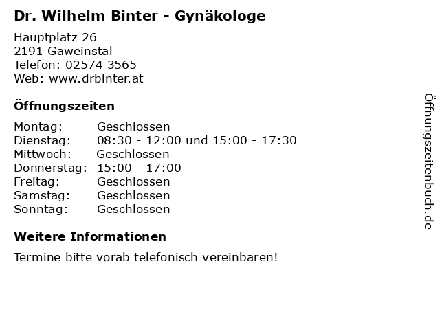 Dr. Wilhelm Binter - Gynäkologe in Gaweinstal: Adresse und Öffnungszeiten