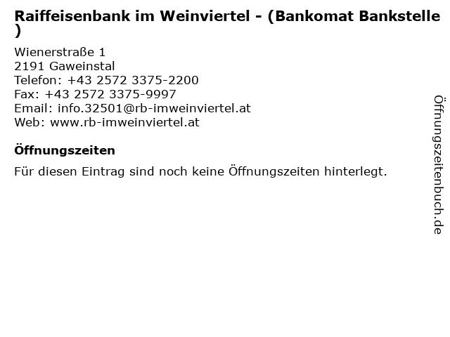 Raiffeisenbank im Weinviertel - (Bankomat Bankstelle) in Gaweinstal: Adresse und Öffnungszeiten