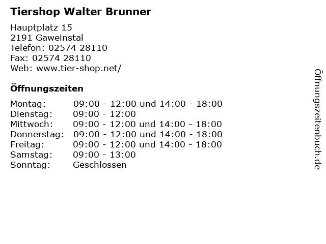 Tiershop Walter Brunner in Gaweinstal: Adresse und Öffnungszeiten