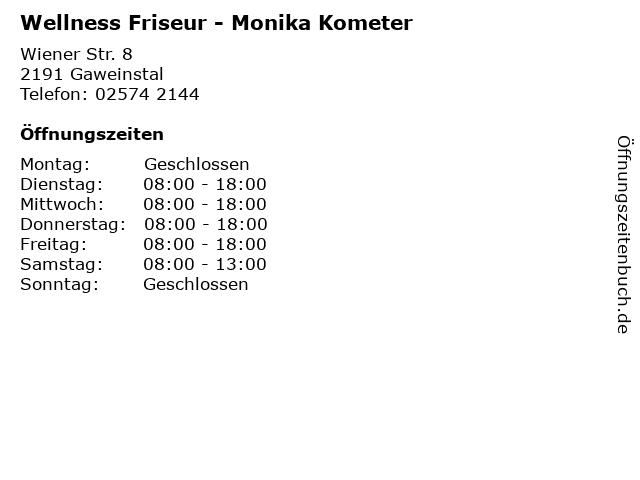 Wellness Friseur - Monika Kometer in Gaweinstal: Adresse und Öffnungszeiten