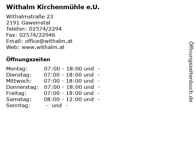 Withalm Kirchenmühle e.U. in Gaweinstal: Adresse und Öffnungszeiten
