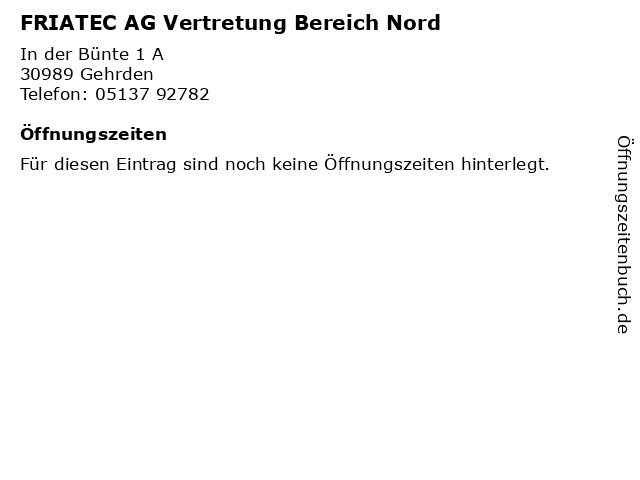 FRIATEC AG Vertretung Bereich Nord in Gehrden: Adresse und Öffnungszeiten