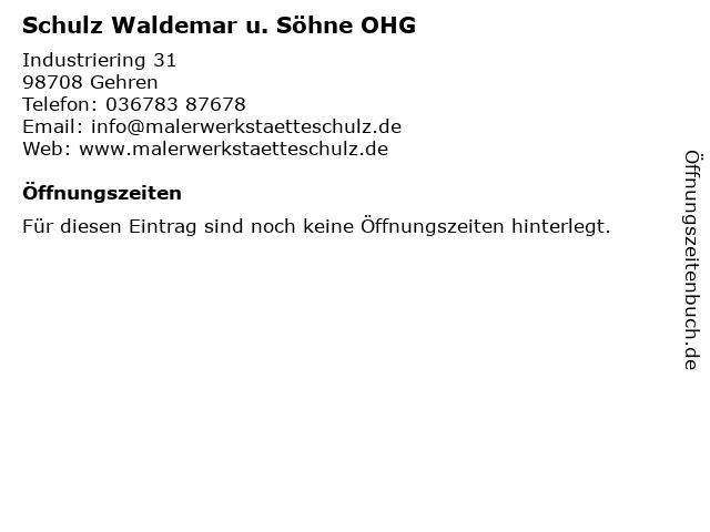 Schulz Waldemar u. Söhne OHG in Gehren: Adresse und Öffnungszeiten