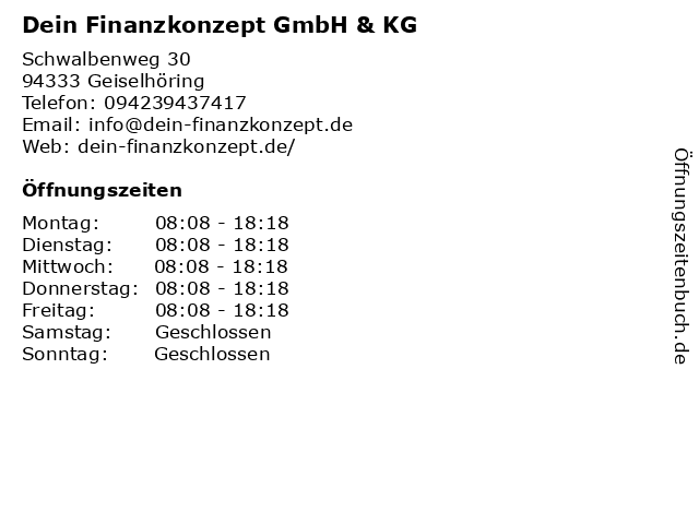 Dein Finanzkonzept GmbH & KG in Geiselhöring: Adresse und Öffnungszeiten