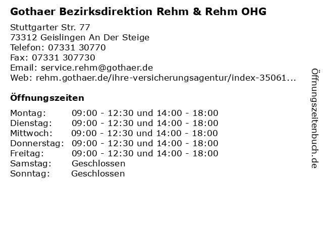 Gothaer Bezirksdirektion Rehm & Rehm OHG in Geislingen An Der Steige: Adresse und Öffnungszeiten