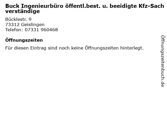Buck Ingenieurbüro öffentl.best. u. beeidigte Kfz-Sachverständige in Geislingen: Adresse und Öffnungszeiten