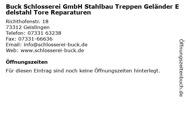 Buck Schlosserei GmbH Stahlbau Treppen Geländer Edelstahl Tore Reparaturen in Geislingen: Adresse und Öffnungszeiten