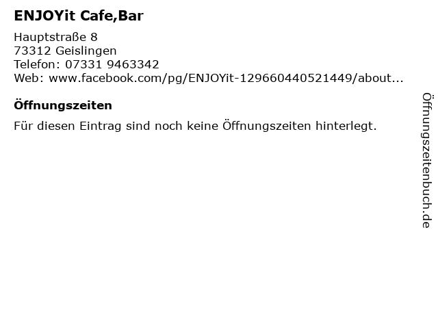ENJOYit Cafe,Bar in Geislingen: Adresse und Öffnungszeiten